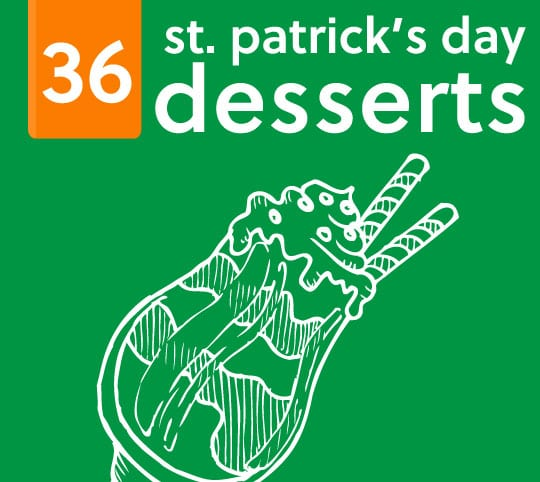 36 Colorful St. Patrick's Day Desserts- and other sweet treats.