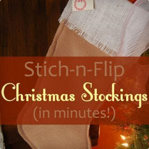 Stitch and Flip Super Quick Stockings