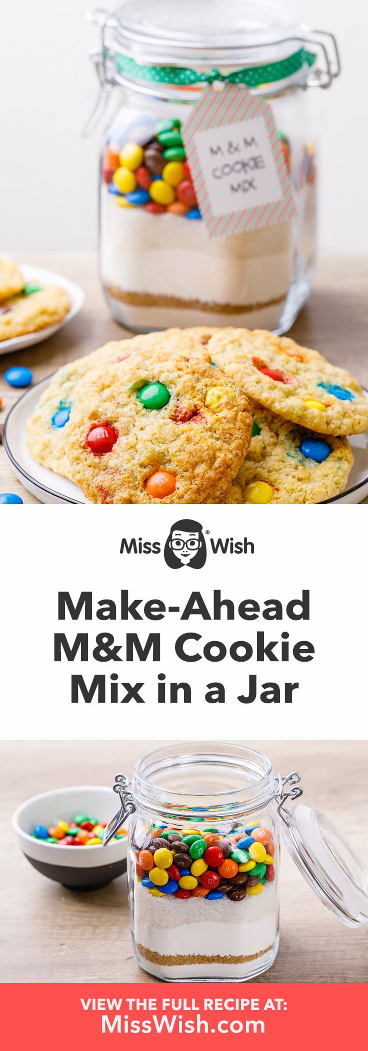 Make-ahead M&M cookie mix for quick fresh baked cookies.
