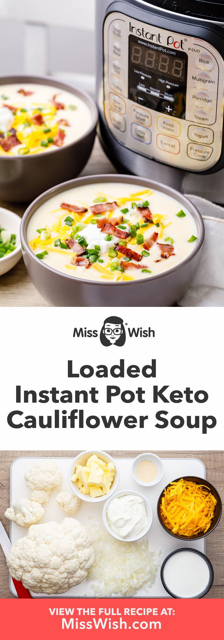 Loaded Instant Pot Keto Cauliflower Soup