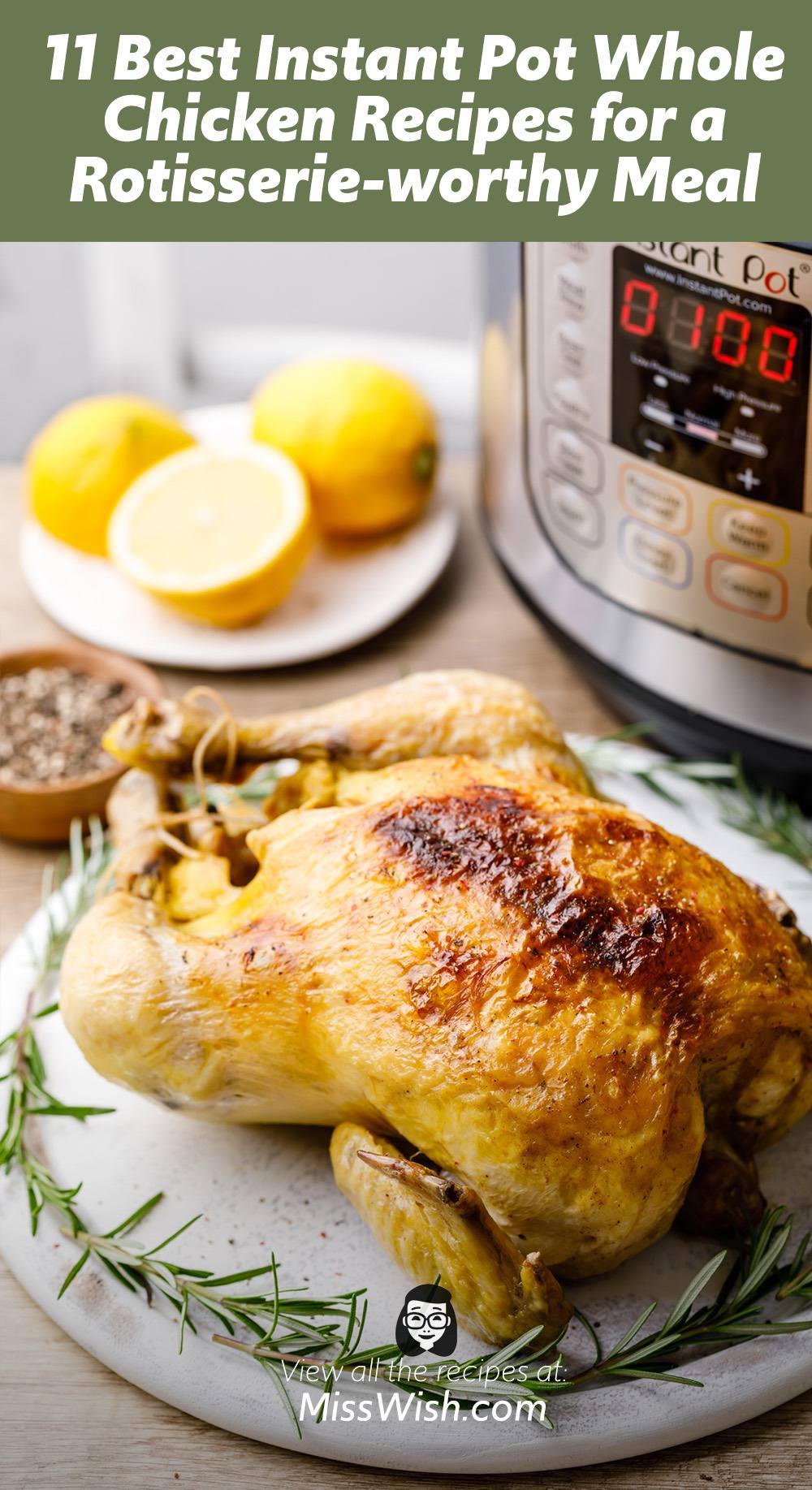 11 Best Instant Pot Whole Chicken Recipes for a Rotisserie-worthy Meal