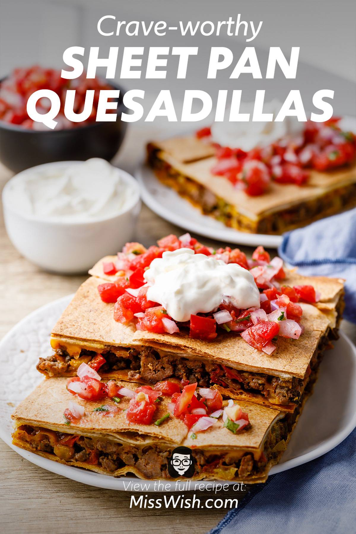 Authentic Sheet Pan Quesadillas