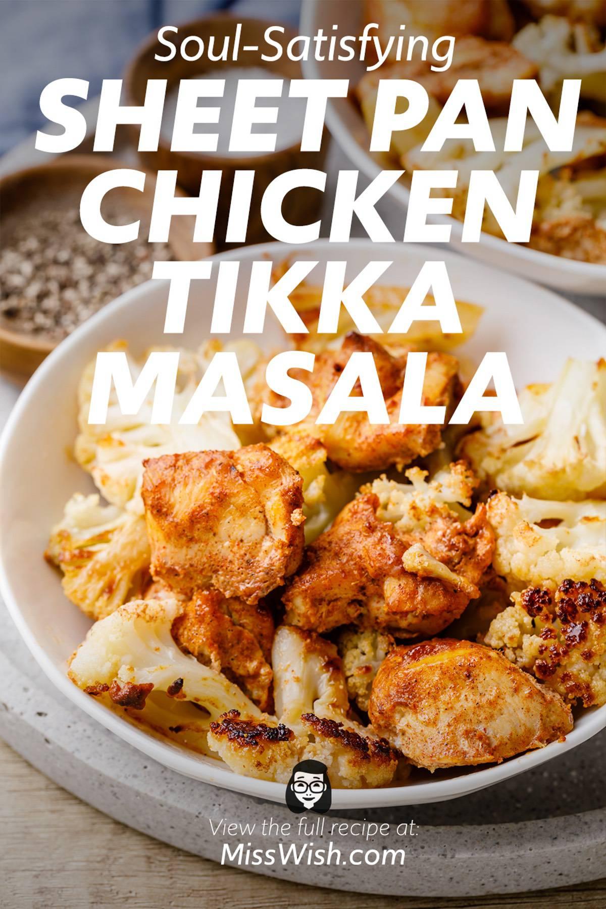 Spicy and Soul-Satisfying Sheet Pan Chicken Tikka Masala
