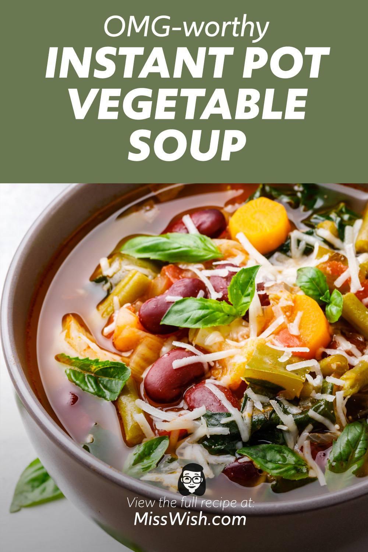 OMG-worthy Instant Pot Garden Vegetable Soup